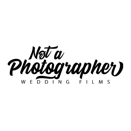 Not A Photographer / Wedding Films - Vidéaste de Mariage à Montpellier